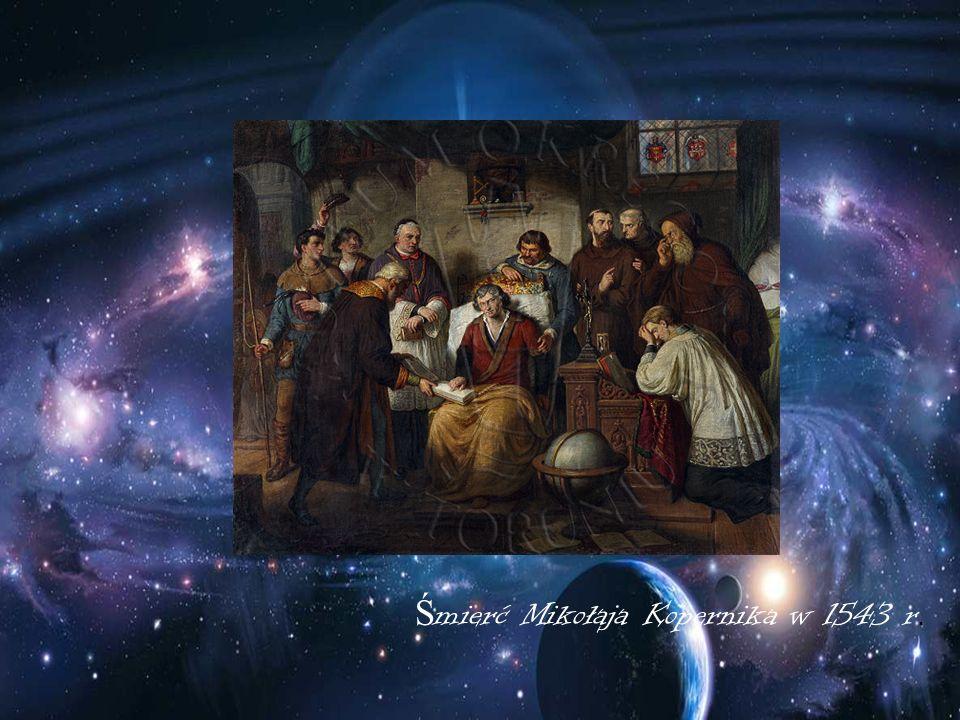 Ś mierć Mikołaja Kopernika w 1543 r.