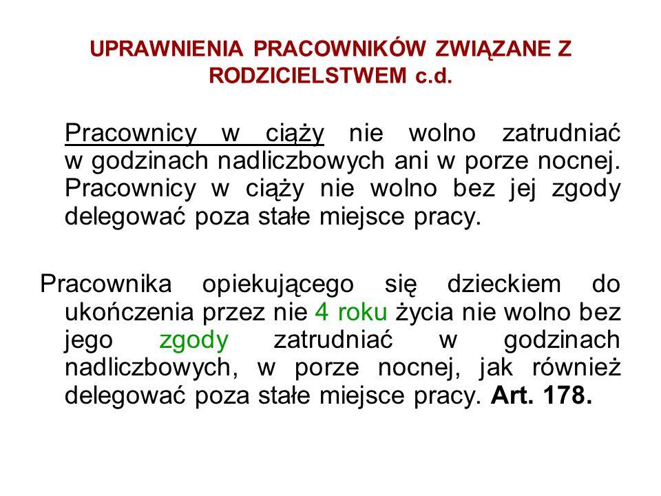UPRAWNIENIA PRACOWNIKÓW ZWIĄZANE Z RODZICIELSTWEM c.d.