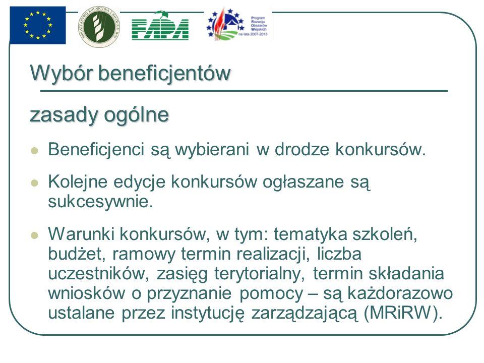 Wybór beneficjentów zasady ogólne Beneficjenci są wybierani w drodze konkursów.