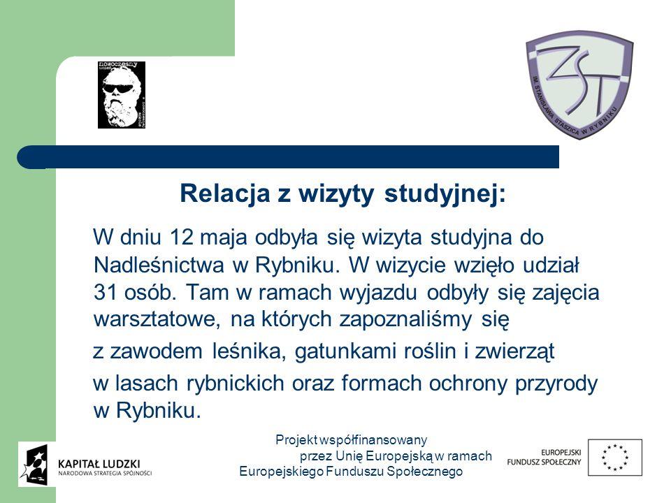 Relacja z wizyty studyjnej: W dniu 12 maja odbyła się wizyta studyjna do Nadleśnictwa w Rybniku. W wizycie wzięło udział 31 osób. Tam w ramach wyjazdu