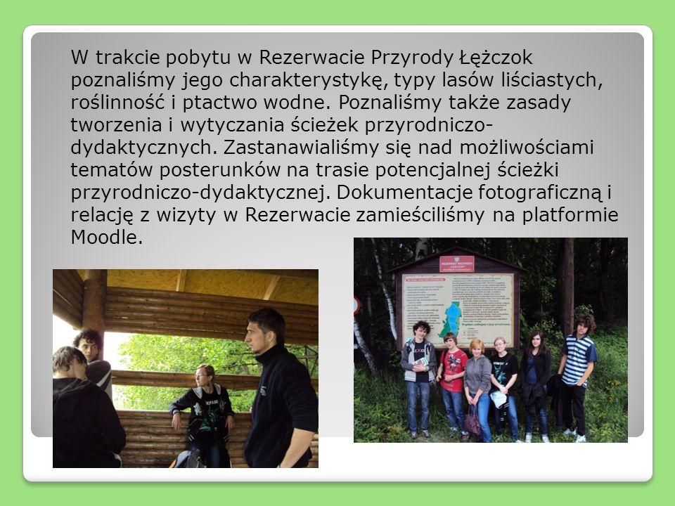 W trakcie pobytu w Rezerwacie Przyrody Łężczok poznaliśmy jego charakterystykę, typy lasów liściastych, roślinność i ptactwo wodne.