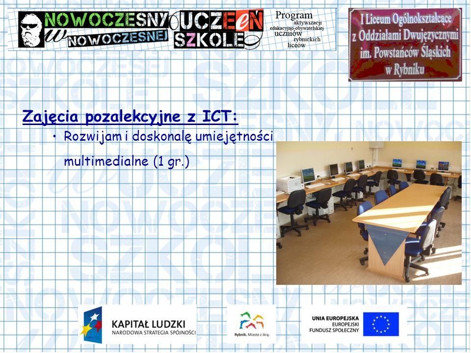 Zajęcia pozalekcyjne z ICT: Rozwijam i doskonalę umiejętności multimedialne (1 gr.)