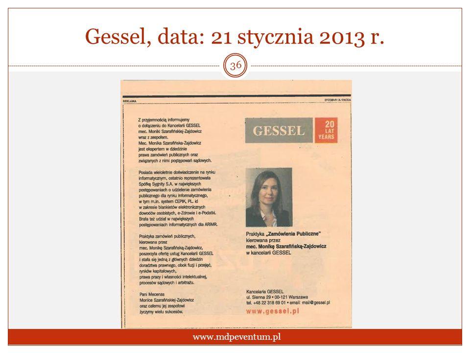 Gessel, data: 21 stycznia 2013 r. 36 www.mdpeventum.pl
