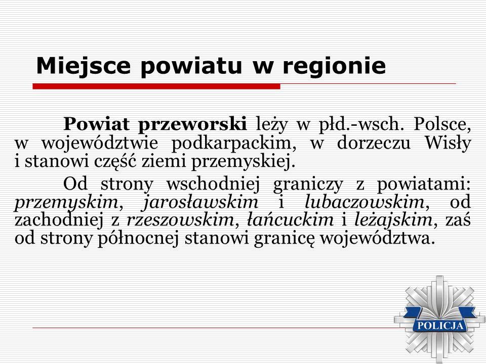Miejsce powiatu w regionie Powiat przeworski leży w płd.-wsch. Polsce, w województwie podkarpackim, w dorzeczu Wisły i stanowi część ziemi przemyskiej
