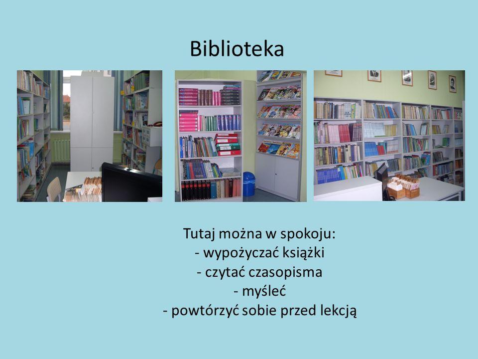 Biblioteka Tutaj można w spokoju: - wypożyczać książki - czytać czasopisma - myśleć - powtórzyć sobie przed lekcją