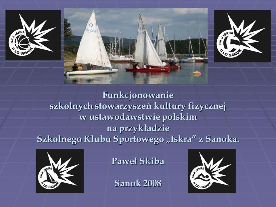 Kolejnym programem, na które SKS Iskra pozyskał fundusze, był organizowany w 2006r.