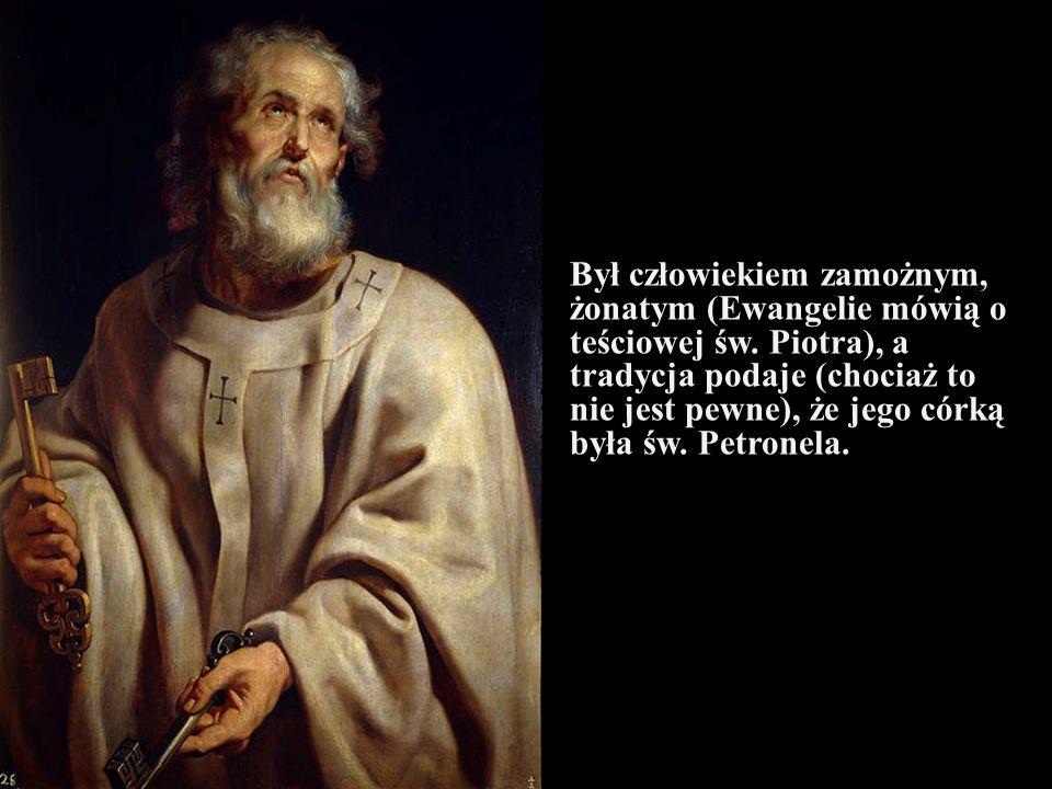 Był człowiekiem zamożnym, żonatym (Ewangelie mówią o teściowej św. Piotra), a tradycja podaje (chociaż to nie jest pewne), że jego córką była św. Petr