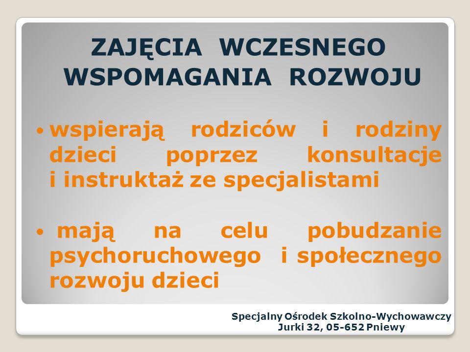 Specjalny Ośrodek Szkolno-Wychowawczy im.Matki Wincenty Jadwigi Jaroszewskiej Jurki 32, 05-652 Pniewy tel.48 668-64-16 strona internetowa www.jurki.pl