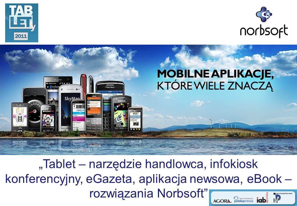 Tablet – narzędzie handlowca, infokiosk konferencyjny, eGazeta, aplikacja newsowa, eBook – rozwiązania Norbsoft