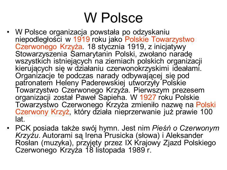 W Polsce W Polsce organizacja powstała po odzyskaniu niepodległości w 1919 roku jako Polskie Towarzystwo Czerwonego Krzyża. 18 stycznia 1919, z inicja