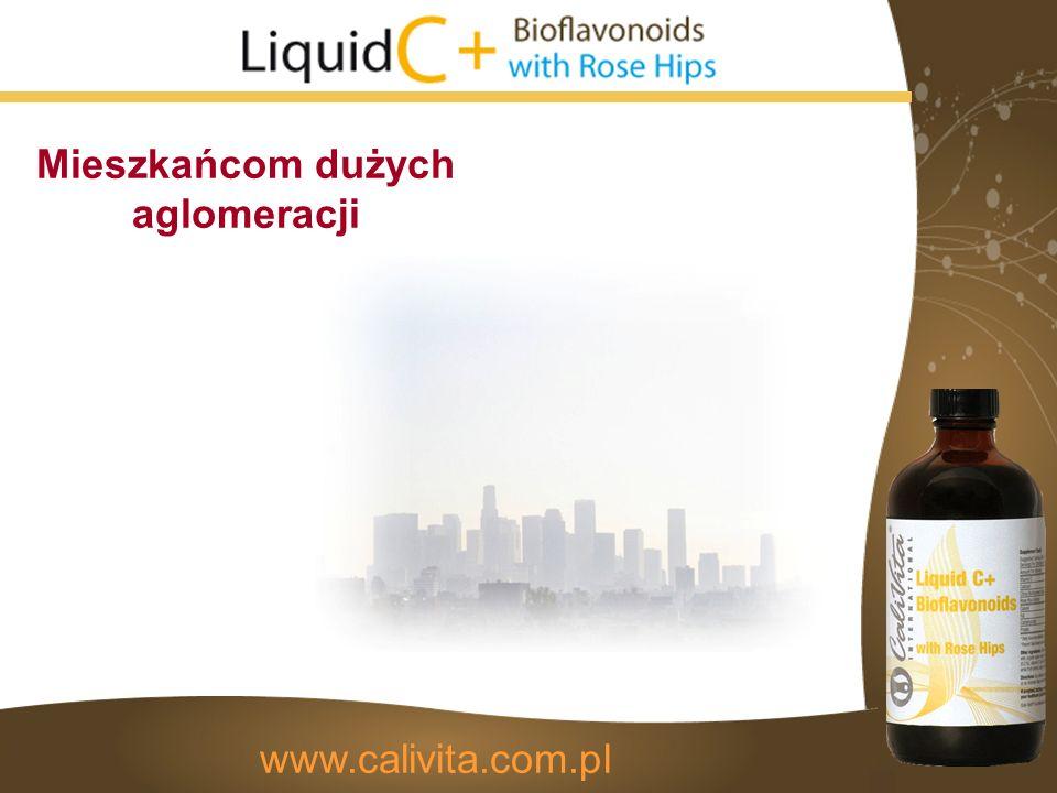 Mieszkańcom dużych aglomeracji www.calivita.com.pl