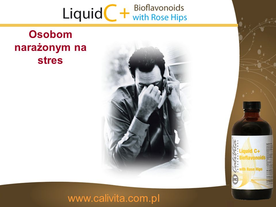 Osobom narażonym na stres www.calivita.com.pl