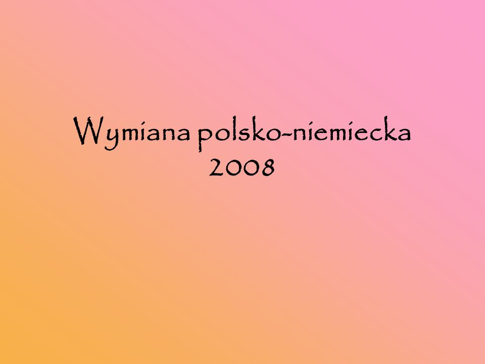 Wymiana polsko-niemiecka 2008