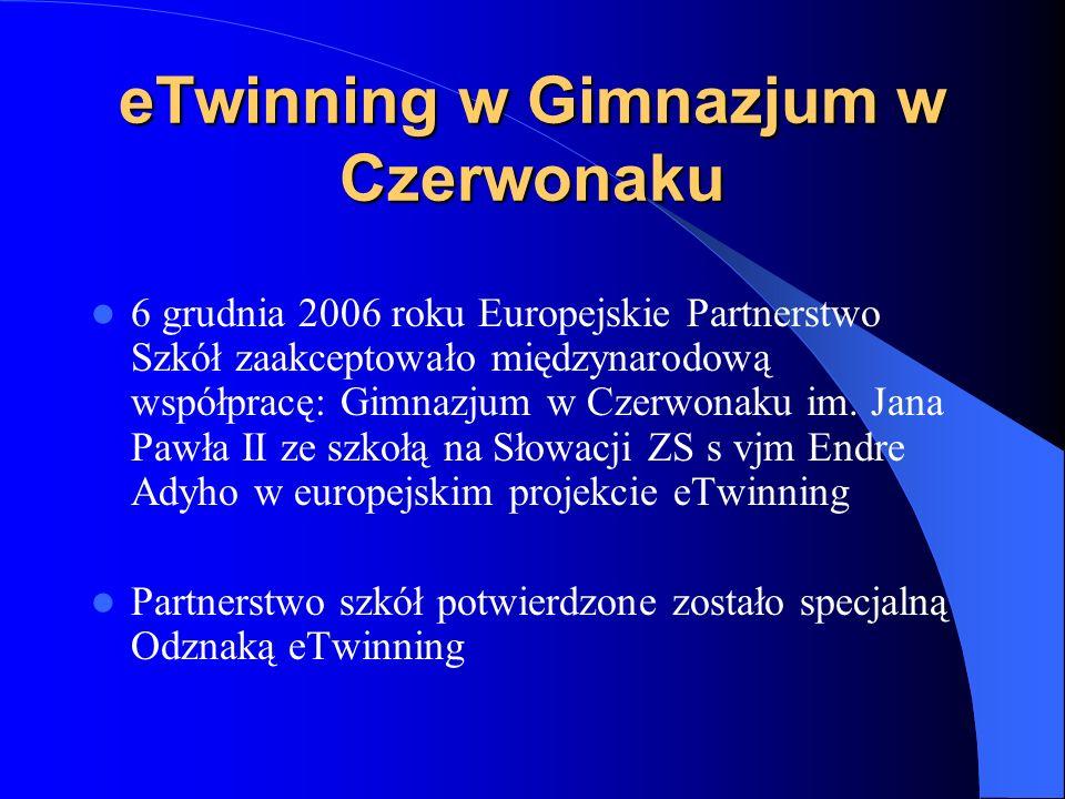 Na czym polega eTwinning? W ramach programu eTwinning dwie różne szkoły z dwóch różnych krajów europejskich wykorzystując we wspólnej pracy narzędzia