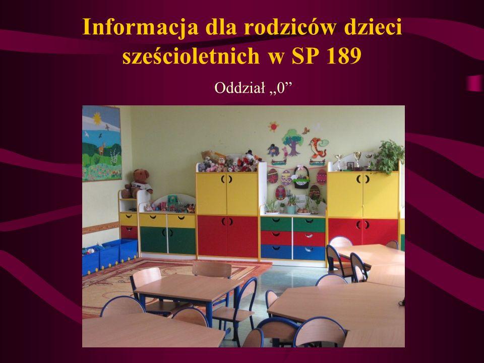 Informacja dla rodziców dzieci sześcioletnich w SP 189 Oddział 0