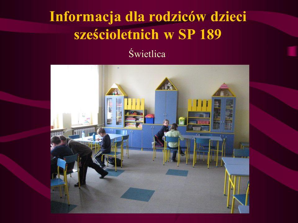 Informacja dla rodziców dzieci sześcioletnich w SP 189 Świetlica