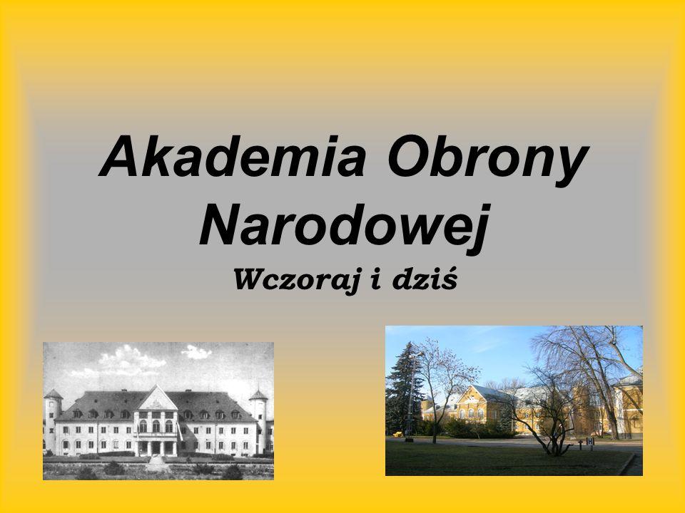 Akademia Obrony Narodowej Wczoraj i dziś