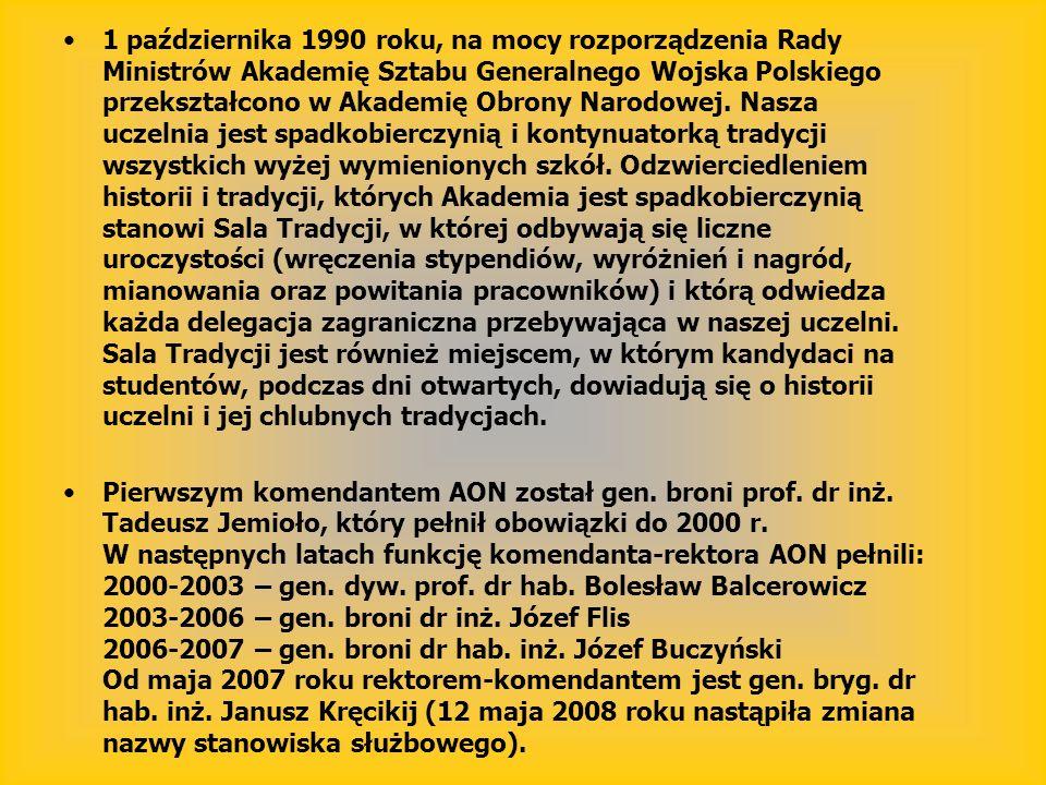1 października 1990 roku, na mocy rozporządzenia Rady Ministrów Akademię Sztabu Generalnego Wojska Polskiego przekształcono w Akademię Obrony Narodowe