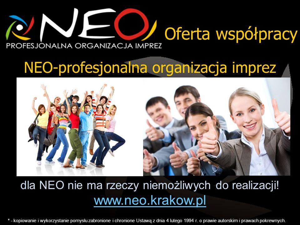 Oferta współpracy * - kopiowanie i wykorzystanie pomysłu zabronione i chronione Ustawą z dnia 4 lutego 1994 r.