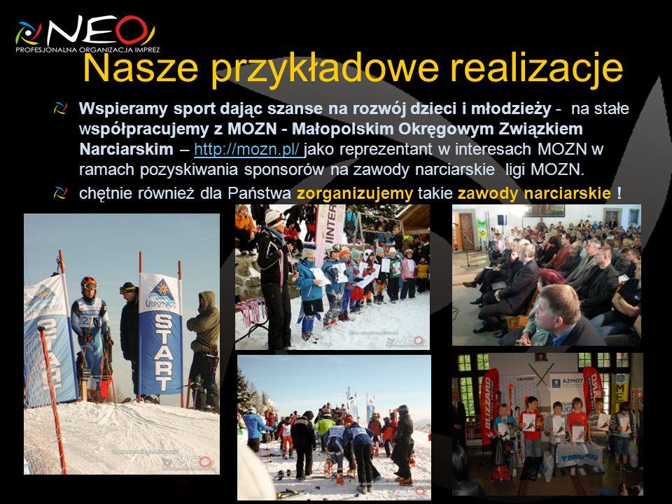 Nasze przykładowe realizacje Wspieramy sport dając szanse na rozwój dzieci i młodzieży - na stałe współpracujemy z MOZN - Małopolskim Okręgowym Związkiem Narciarskim – http://mozn.pl/ jako reprezentant w interesach MOZN w ramach pozyskiwania sponsorów na zawody narciarskie ligi MOZN.http://mozn.pl/ chętnie również dla Państwa zorganizujemy takie zawody narciarskie !