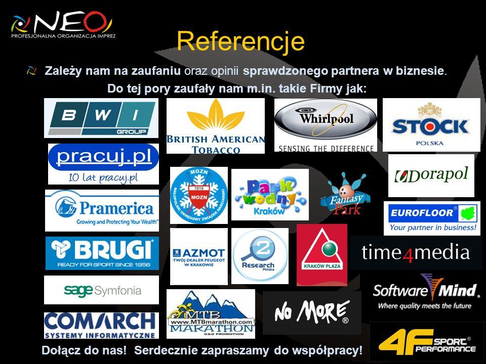 Referencje Zależy nam na zaufaniu oraz opinii sprawdzonego partnera w biznesie.