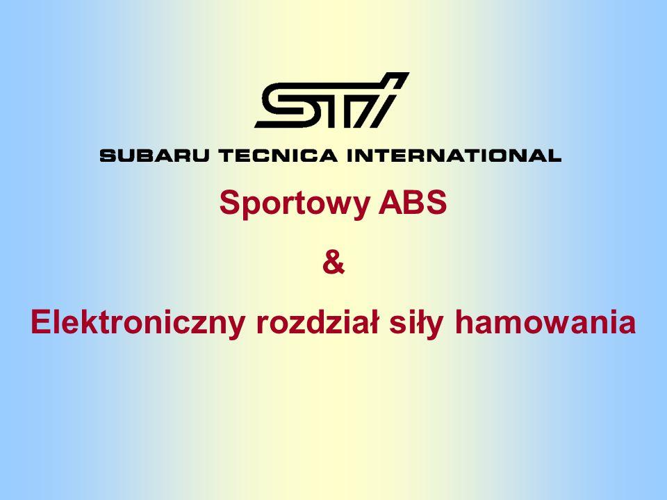 Sportowy ABS & Elektroniczny rozdział siły hamowania