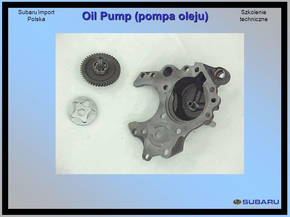 Subaru Import Polska Szkolenie techniczne Oil Pump (pompa oleju)