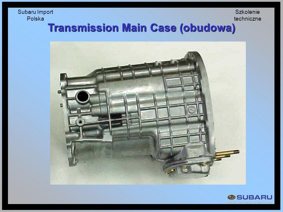 Subaru Import Polska Szkolenie techniczne Transmission Main Case (obudowa)