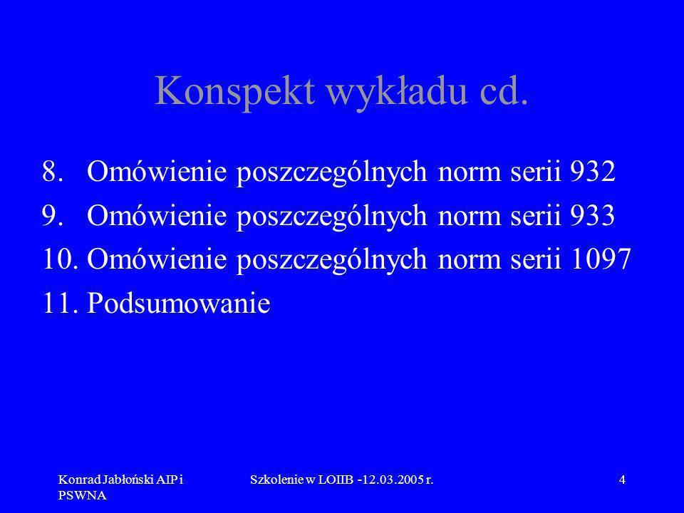 Konrad Jabłoński AIP i PSWNA Szkolenie w LOIIB -12.03.2005 r.65 9.1 Omówienie normy PN-EN 933-1 Jeżeli jakaś frakcja pozostająca na sicie przekracza te wielkość, należy podzielić frakcje na mniejsze porcje niż wynosi maksimum i kolejno je przesiewać, albo zastosować dzielnik próbek (lub kwartować) i podzielić porcję kruszywa przechodzącego przez następne największe sito i kontynuować analizę sitową za zredukowanej próbce analitycznej, uwzględniając w późniejszych obliczeniach wyników poprawkę wynikającą ze zmniejszenia próbki.