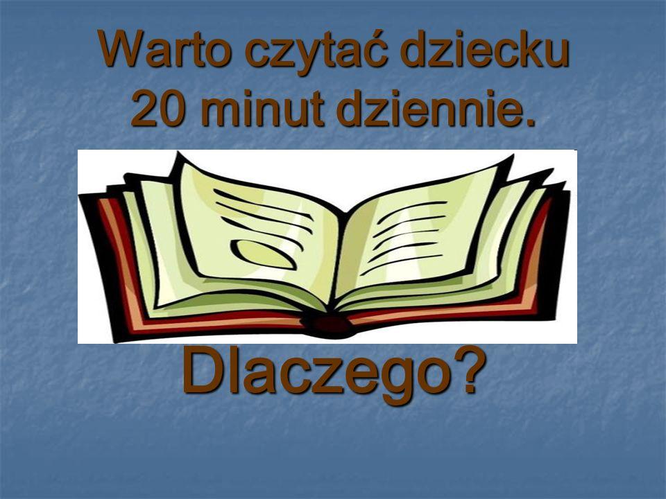 Warto czytać dziecku 20 minut dziennie. Dlaczego?