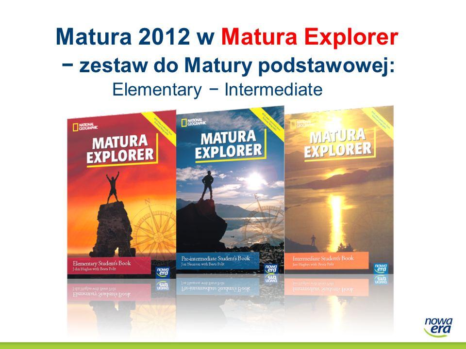 Matura 2012 w Matura Explorer zestaw do Matury podstawowej: Elementary Intermediate