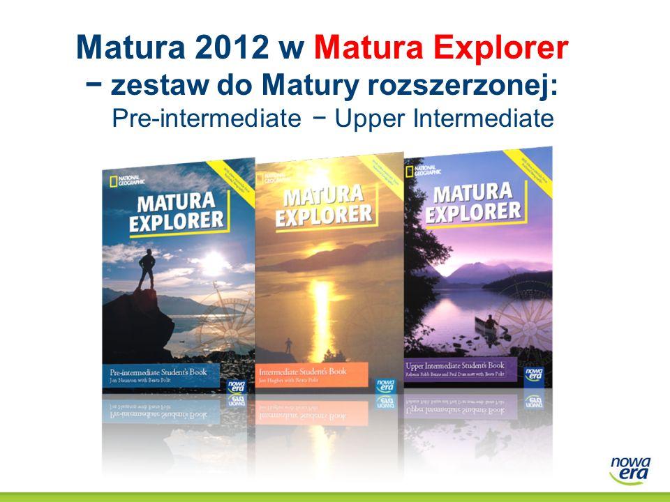 Matura 2012 w Matura Explorer zestaw do Matury rozszerzonej: Pre-intermediate Upper Intermediate