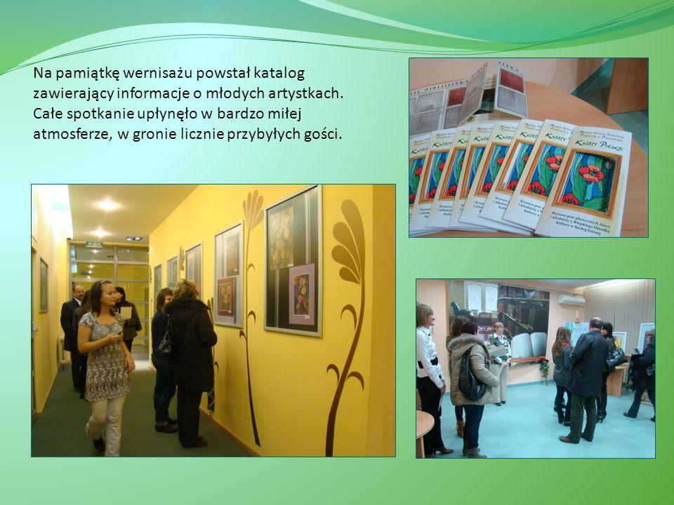 Na pamiątkę wernisażu powstał katalog zawierający informacje o młodych artystkach.