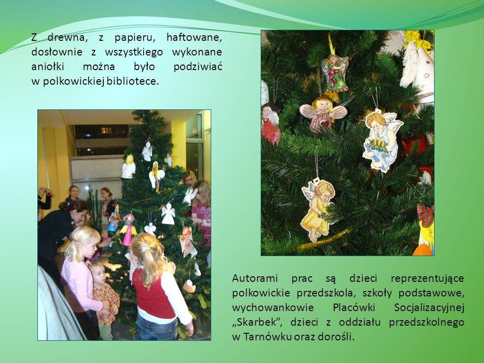 Z drewna, z papieru, haftowane, dosłownie z wszystkiego wykonane aniołki można było podziwiać w polkowickiej bibliotece.