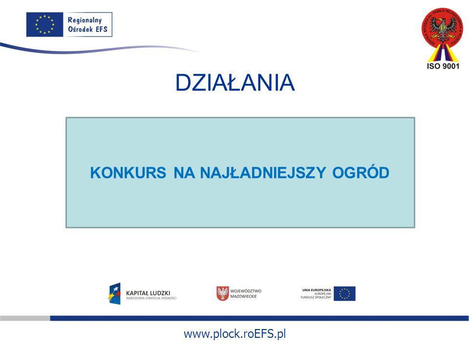 www.plock.roEFS.pl DZIAŁANIA KONKURS NA NAJŁADNIEJSZY OGRÓD