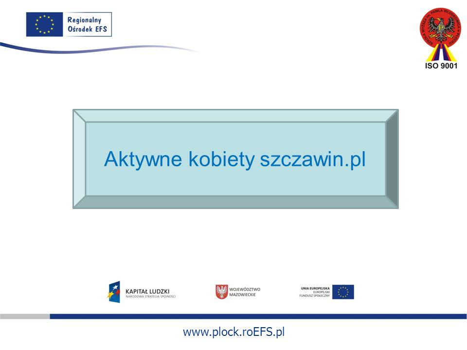 www.plock.roEFS.pl Aktywne kobiety szczawin.pl
