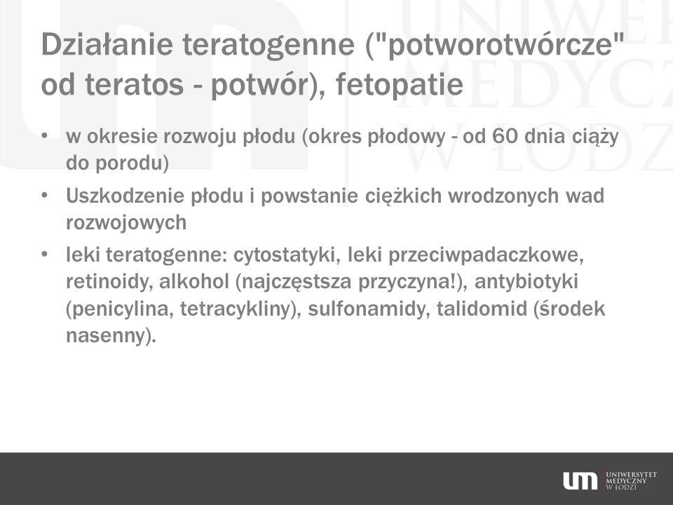Działanie teratogenne (