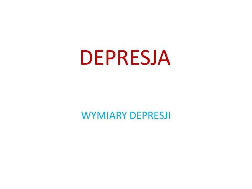 Przystępując do zbierania informacji o kliencie należy zadać sobie pytania: Jakie aspekty problemu wydają się najbardziej wpływać na subiektywne doświadczenie depresji przez klienta.