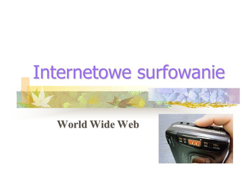 Internetowe surfowanie World Wide Web