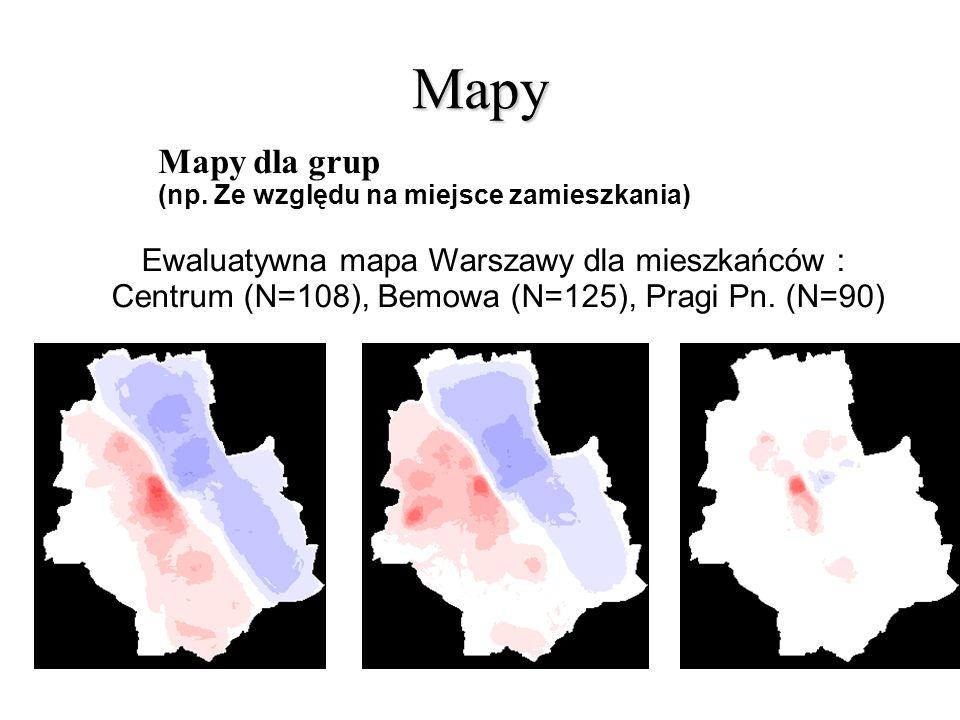 Mapy Mapy dla grup (np. Ze względu na miejsce zamieszkania) Ewaluatywna mapa Warszawy dla mieszkańców : Centrum (N=108), Bemowa (N=125), Pragi Pn. (N=