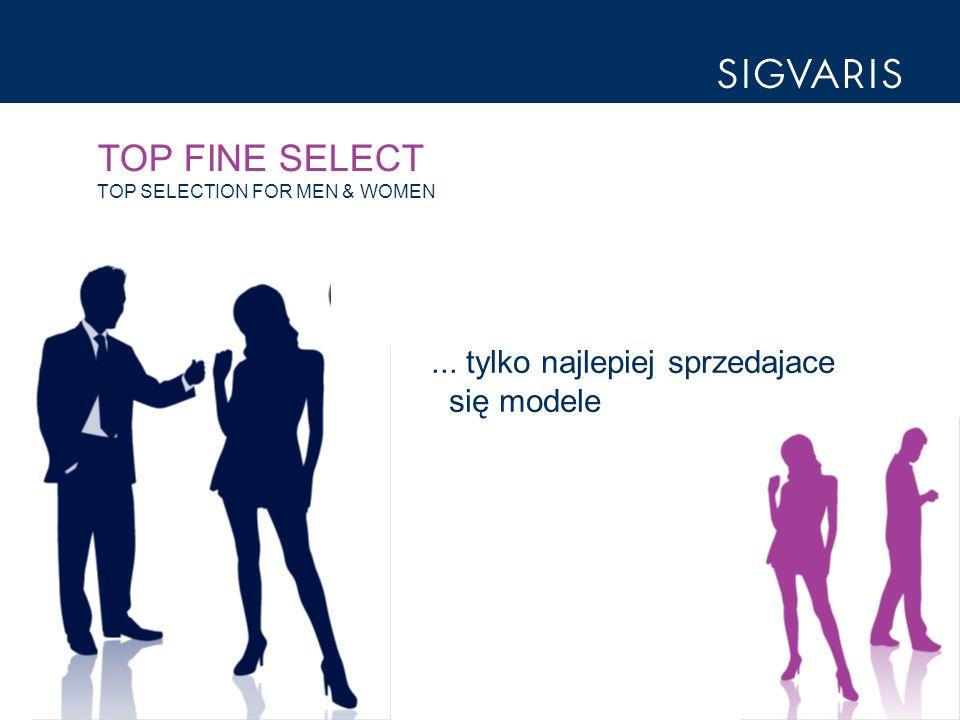TOP FINE SELECT TOP SELECTION FOR MEN & WOMEN... tylko najlepiej sprzedajace się modele