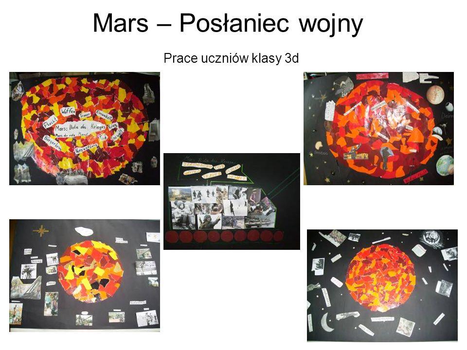 Mars – Posłaniec wojny Prace uczniów klasy 3d