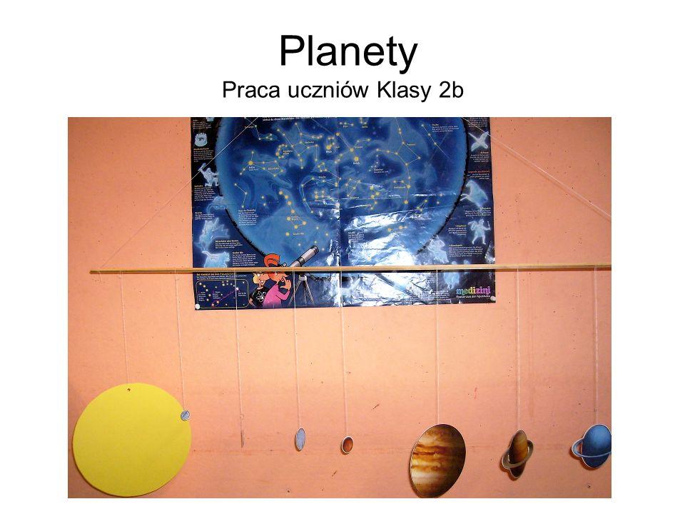 Planety Praca uczniów Klasy 2b
