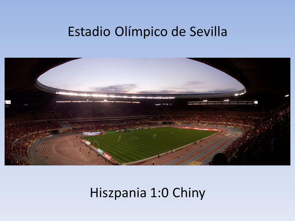 Estadio Olímpico de Sevilla Hiszpania 1:0 Chiny