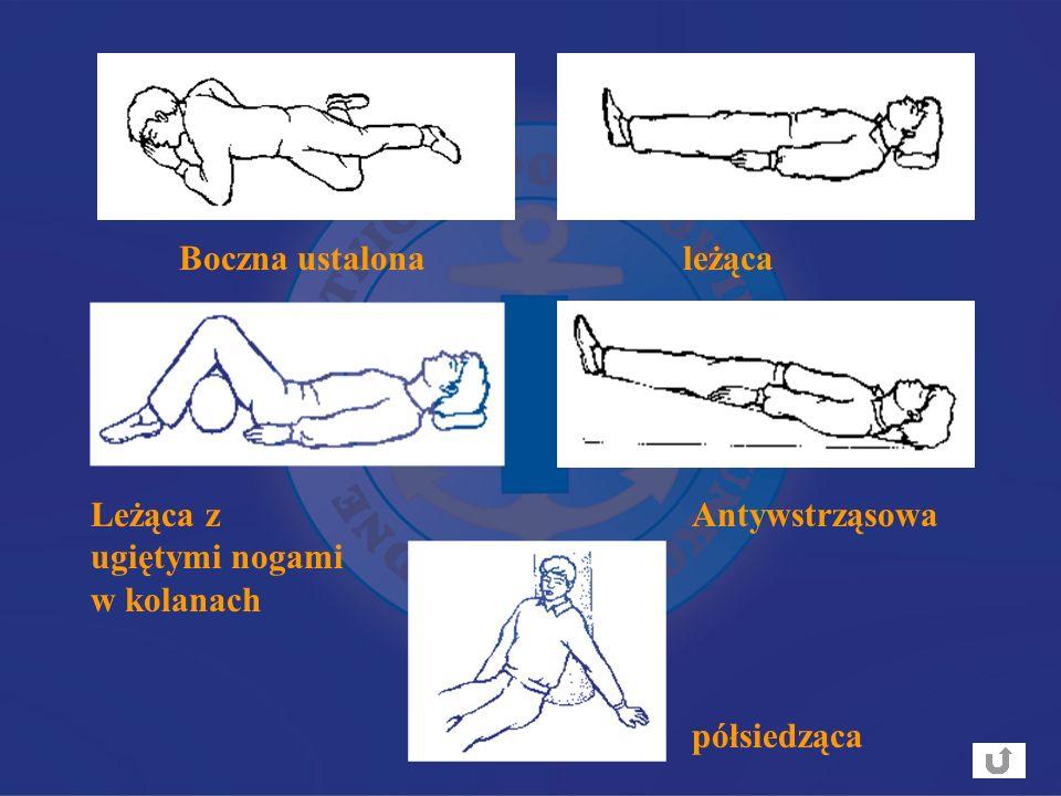 półsiedząca Boczna ustalonależąca Leżąca z ugiętymi nogami w kolanach Antywstrząsowa