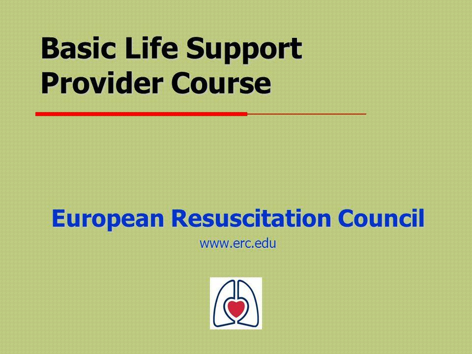 ERC 2003 Cele Przeprowadzić BLS jako ratownik zgodnie z najnowszymi wytycznymi ERC Przeprowadzić BLS jako ratownik zgodnie z najnowszymi wytycznymi ERC Rozpoznać osobę u której nastąpiło zatrzymanie krążenia.