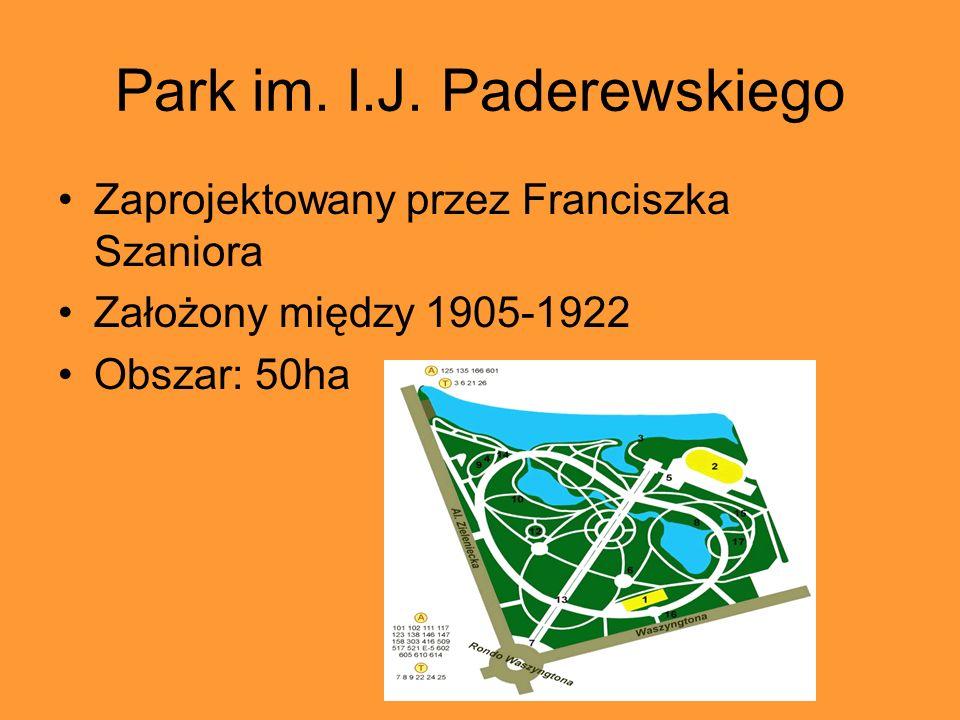 Park im. I.J. Paderewskiego Zaprojektowany przez Franciszka Szaniora Założony między 1905-1922 Obszar: 50ha