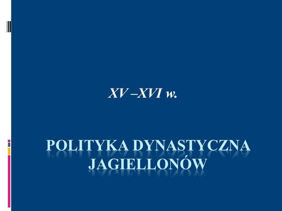 POLITYKA DYNASTYCZNA JAGIELLONÓW Władysław Jagiełło dążył do zapewnienia synom z małżeństwa z księżniczką ruską, Zofią Holszańską tronów w Koronie i na Litwie za cenę nadania szlachcie przywilejów: warckiego(1423r.) i jedleńsko-krakowskiego (1430-1433) W 1420r.