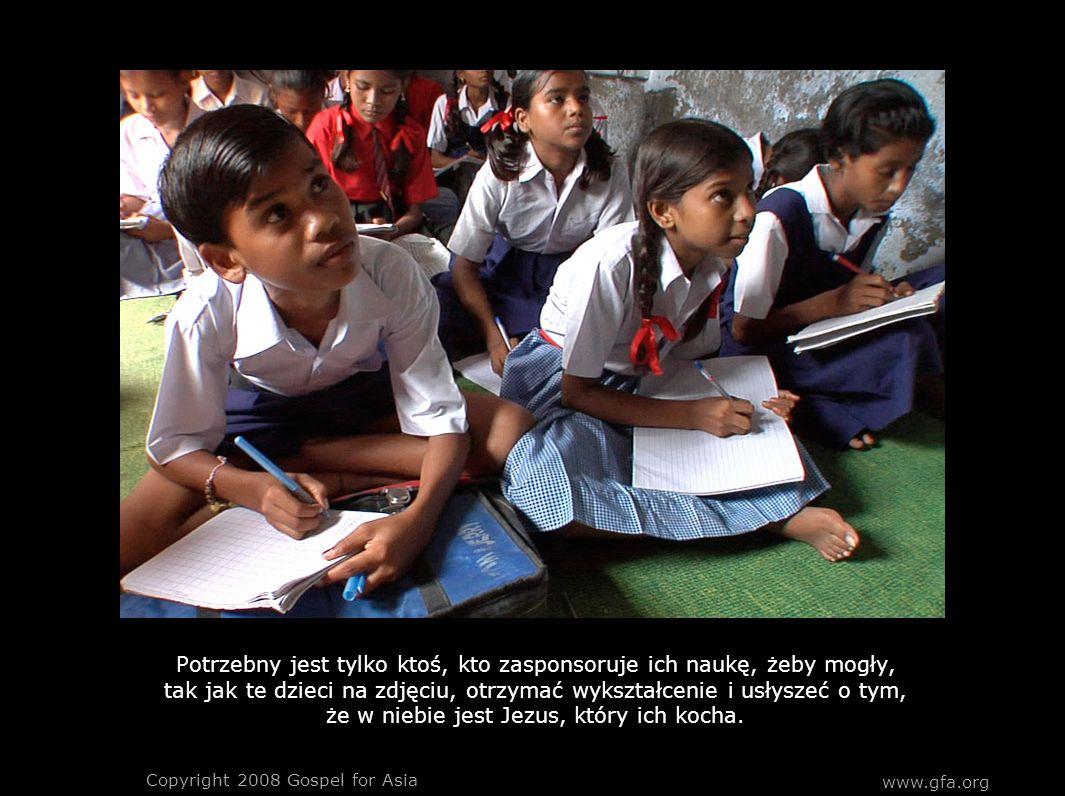 Potrzebny jest tylko ktoś, kto zasponsoruje ich naukę, żeby mogły, tak jak te dzieci na zdjęciu, otrzymać wykształcenie i usłyszeć o tym, że w niebie jest Jezus, który ich kocha.