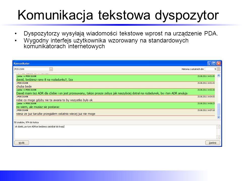 Komunikacja tekstowa – kierowca Rozbudowany interfejs użytkownika pozwala na szybką i wygodną komunikację z bazą Główny ekran aplikacji na PDA Menu Wiadomości Nowa wiadomość do wysłania.